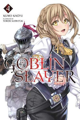 Goblin Slayer, Vol. 4 (light novel)