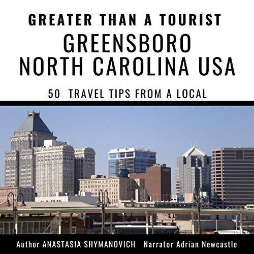 Greater Than a Tourist - Greensboro North Carolina USA cover art