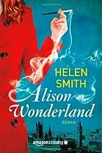 Alison Wonderland: Roman (German Edition)