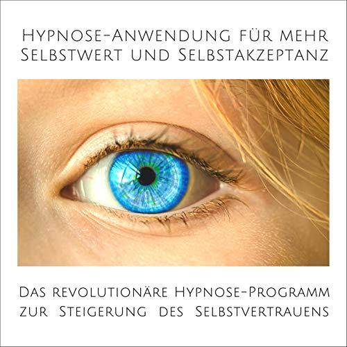 Hypnose-Anwendung für mehr Selbstwert und Selbstakzeptanz cover art