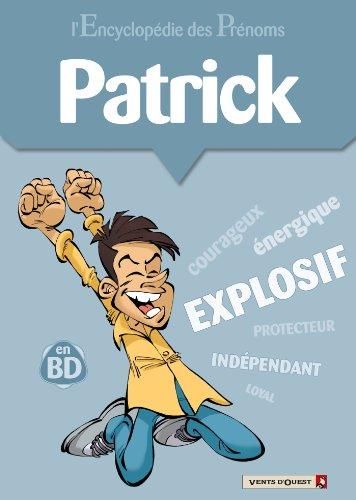 L'Encyclopédie des prénoms - Tome 17 : Patrick