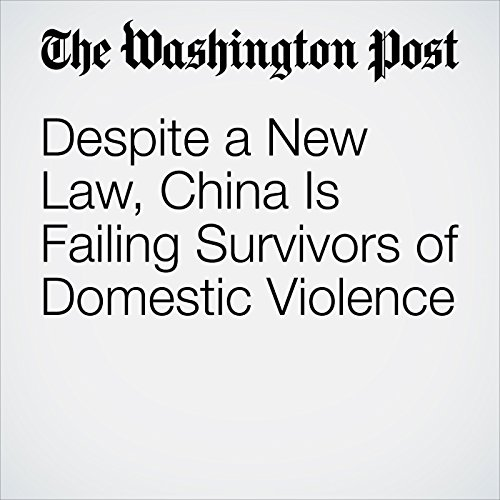 Despite a New Law, China Is Failing Survivors of Domestic Violence copertina