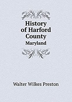 Paperback History of Harford County Maryland Book