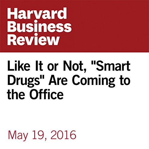 "Like It or Not, ""Smart Drugs"" Are Coming to the Office copertina"