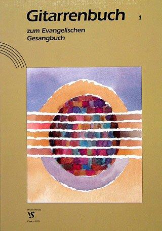 GITARRENBUCH ZUM EKG EVANGELISCHEN GESANGBUCH 1 + 2 - arrangiert für Gitarre [Noten/Sheetmusic]