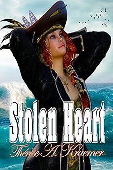 Stolen Heart by [Thérèse A. Kraemer]
