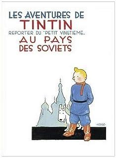 Herge-Les Aventures de Tintin: Reporter du Petit Vingtieme Au Pays Des Sovjet-affisch