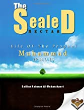 The Sealed Nectar: Life of Prophet Muhammad