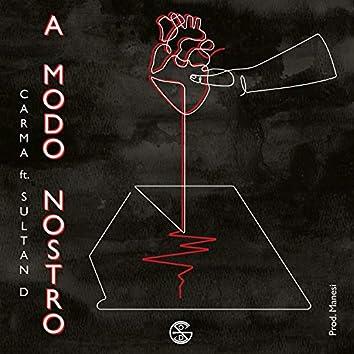A Modo Nostro (feat. Sultan D)