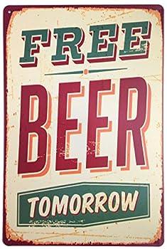 ERLOOD Free Beer Tomorrow Funny Metal Vintage Tin Signs Bar Wall Decor Plaque 12  X 8