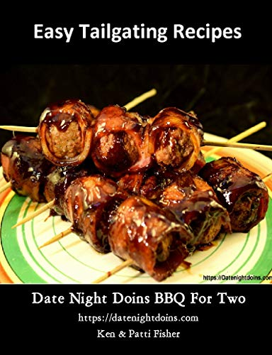 Easy Tailgating Recipes (Date Night Doins BBQ For Two Book 3) (English Edition)