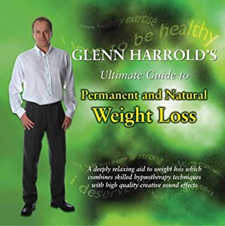 Glenn Harrold's Ultimate Guide to Permanent and Natural Weight Loss cover art