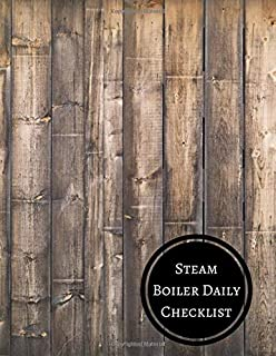 Steam Boiler Daily Checklist: Boiler Checklist