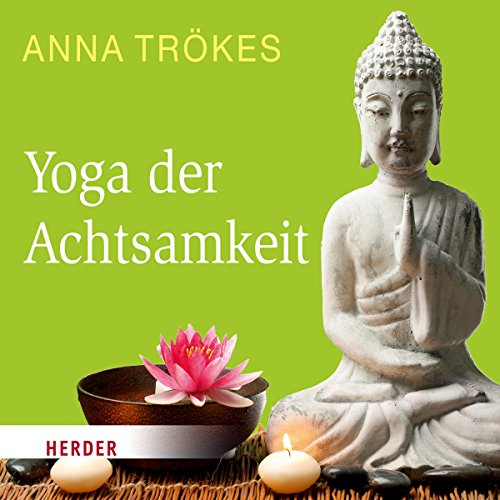 Yoga der Achtsamkeit audiobook cover art