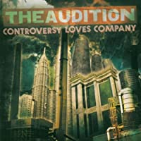 Controversy Loves Company by Audition (2005-09-19)