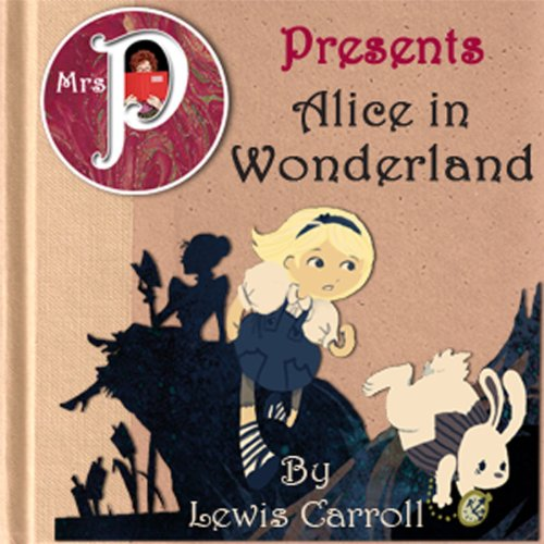 Mrs. P Presents Alice in Wonderland audiobook cover art
