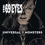Songtexte von The 69 Eyes - Universal Monsters