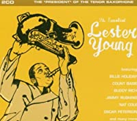 Essential Lester Young by Lester Young (2012-05-15)
