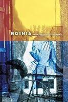 Bosnia: In the Footsteps of Gavrilo Princip (Wayfarer) by Tony Fabijancic(2010-02-25)