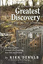 AN OUTDOORSMAN'S GREATEST DISCOVERY FOR THE 21ST CENTURY: The Real Reasons Animals Are Detecting Your Sets and Devices