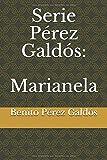 Serie Pérez Galdós: Marianela