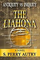 Antiquity Vs Iniquity: The Liahona