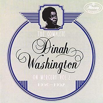 The Complete Dinah Washington On Mercury Vol. 2 (1950-1952)