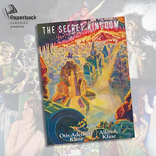 The Secret Kingdom Audiobook By Otis Adelbert Kline, Allen S. Kline cover art
