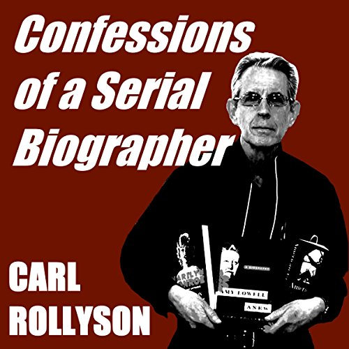 Confessions of a Serial Biographer audiobook cover art