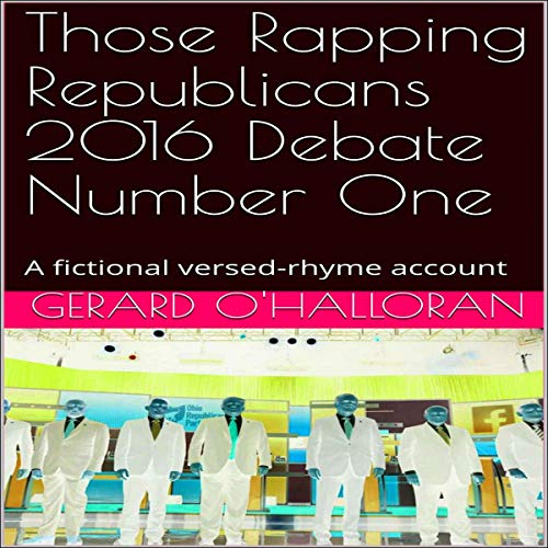 『Those Rapping Republicans 2016 Debate Number One』のカバーアート