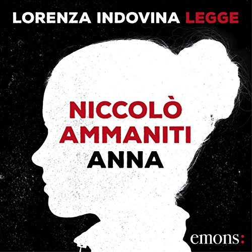 Anna                   By:                                                                                                                                 Niccolò Ammaniti                               Narrated by:                                                                                                                                 Lorenza Indovina                      Length: 8 hrs and 4 mins     1 rating     Overall 5.0