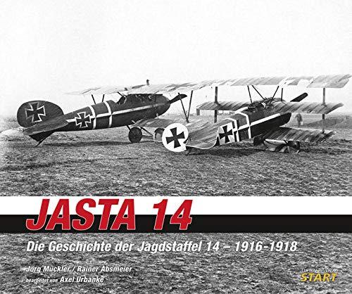 Jasta 14: Die Geschichte der Jagdstaffel 14 – 1916-1918