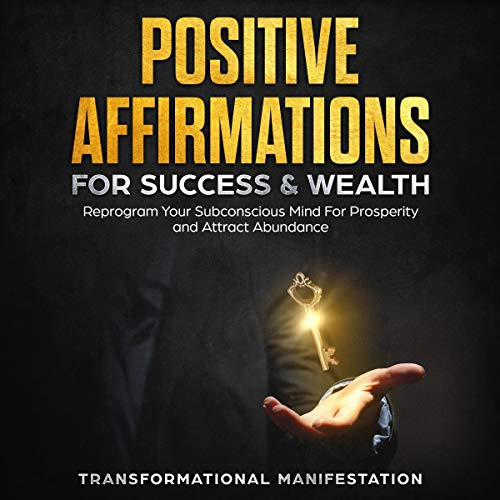 Positive Affirmations for Success & Wealth     Reprogram Your Subconscious Mind for Prosperity and Attract Abundance              By:                                                                                                                                 Transformational Manifestation                               Narrated by:                                                                                                                                 Jim Rising                      Length: 3 hrs and 9 mins     25 ratings     Overall 5.0