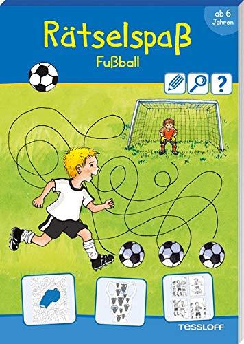 Rätselspaß Fußball. Ab 6 Jahren (Rätsel, Spaß, Spiele)
