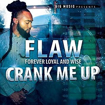 Crank Me Up