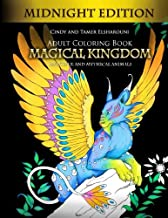 Adult Coloring Book: Magical Kingdom Midnight Edition: Beautiful and Mythical Animals