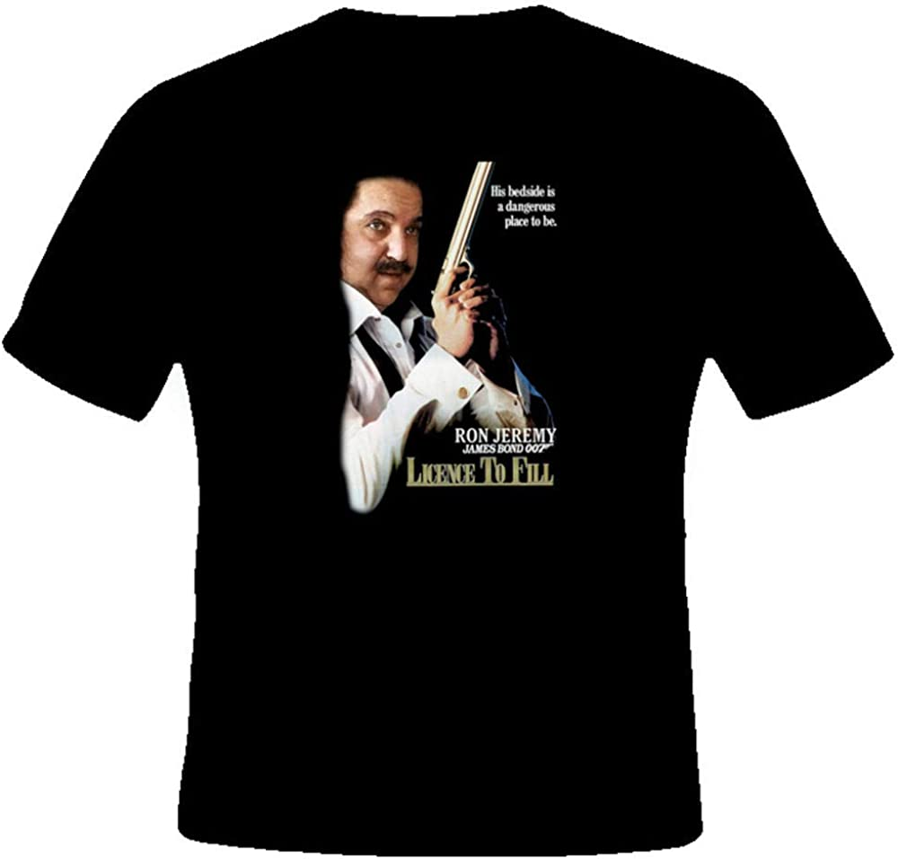 YR Ron Jeremy Funny 007 Licence To Fill Porn T Shirt: Amazon ...