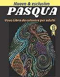 Libro da colorare uovo di Pasqua per adulti: Divertente attività Grande uovo di Pasqua Libro da colorare
