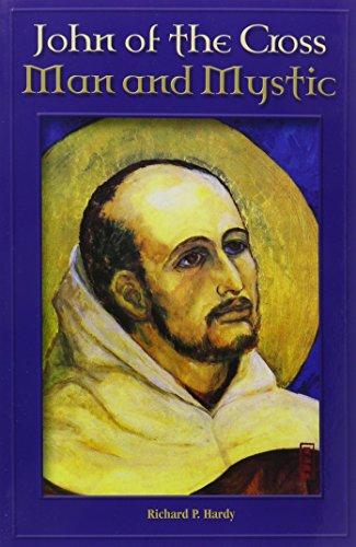 John of the Cross: Man and Mystic