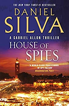 House of Spies (Gabriel Allon Book 17) by [Daniel Silva]