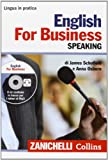 English for business. Speaking con CD [Lingua inglese]