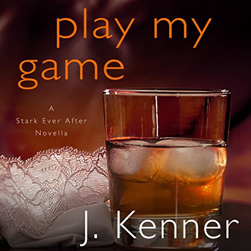 Play My Game: A Stark Ever After Novella audiobook cover art