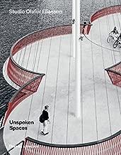 Unspoken Spaces: Studio Olafur Eliasson by Olafur Eliasson (2016-04-11)
