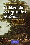 Libro De Los grandes valores, El (ESTUDIOS Y ENSAYOS)