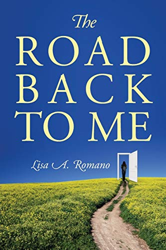 The Road Back to Me: Healing and Recovering From Co-dependency, Addiction, Enabling, and Low Self Esteem.