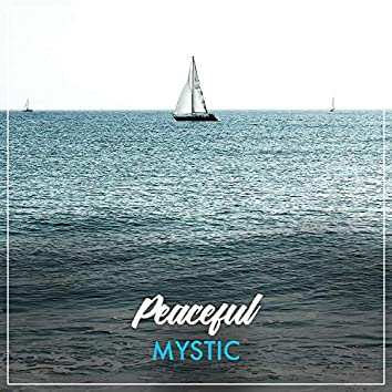 #Peaceful Mystic