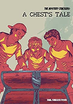 A Chest's Tale (The Mystery Crackers Book 1) by [Jinal Shailesh Doshi]