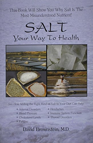 Salt Your Way to Health, 2nd Edition