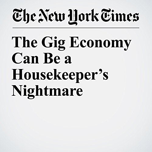The Gig Economy Can Be a Housekeeper's Nightmare copertina