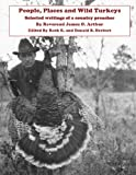 People, Places and Wild Turkeys (English Edition)